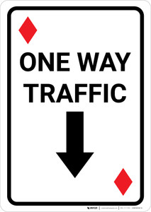 Casino - One Way Traffic Diamond Playing Card with Arrow Down Portrait - Wall Sign