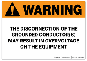 Warning: Disconnection of the Grounded Conductor - Wall Sign