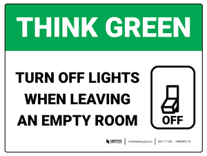 Think Green - Turn Off Lights - Wall Sign