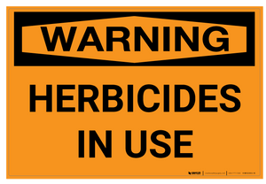 Warning: Herbicides in Use - Wall Sign