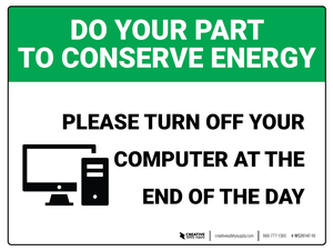 Do Your Part - Turn Off your Computer - Wall Sign