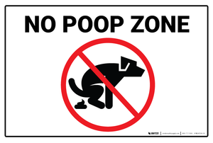 No Poop Zone - Wall Sign