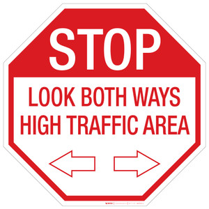 Stop: Look both Ways/High Traffic - Floor Sign