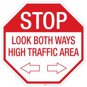 Stop: Look both Ways/High Traffic - Floor Sign