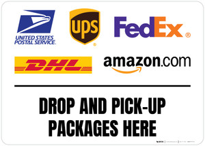 Drop And Pick-Up Packages Here with Logos v2 Landscape - Floor Sign