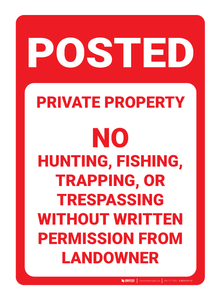 Posted: No Hunting, Fishing, Trapping, or Fishing - Wall Sign