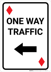Casino - One Way Traffic Diamond Playing Card with Arrow Left Portrait - Wall Sign