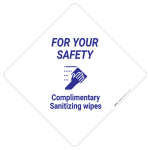 For Your Safety: Complimentary Sanitizing Wipes - Placard Sign