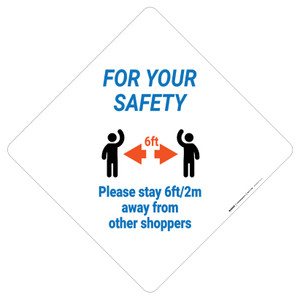For Your Safety: Please Stay 6Ft/2M Away From Other Shoppers - Placard Sign