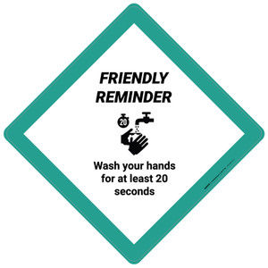 Friendly Reminder: Wash Your Hands For At Least 20 Seconds - Placard Sign