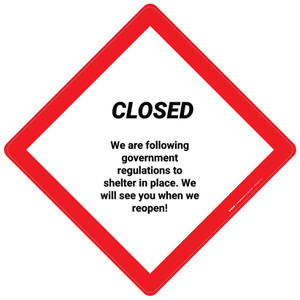 Closed We Are Following Governement Regulations - Placard Sign