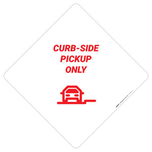 Curbside Pickup Only With Symbol - Placard Sign