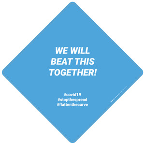 We Will Beat This Together - Placard Sign