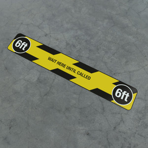 Wait Here Until Called - 6Ft - Social Distancing Strip