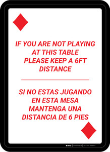 If You Are Not Playing at Table - Please Keep 6ft Distance Bilingual Portrait Diamond Playing Card - Wall Sign