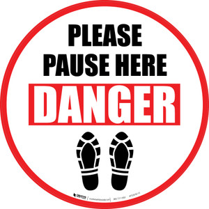 Please Pause Here Danger Shoe Prints Circular - Floor Sign