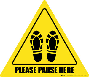 Please Pause Here Shoe Prints Triangle - Floor Sign
