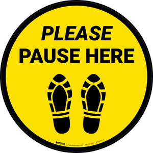 Please Pause Here Shoe Prints Yellow Circular - Floor Sign