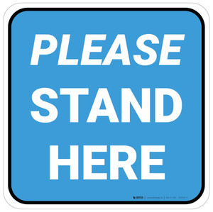 Please Stand Here Blue Square - Floor Sign