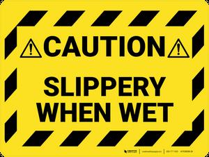 Caution: Slippery When Wet - Floor Sign