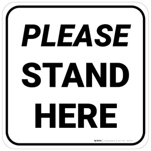 Please Stand Here Square - Floor Sign