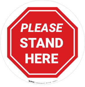 Please Stand Here Stop Circular - Floor Sign