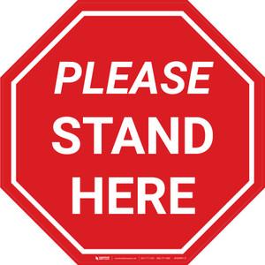 Please Stand Here Stop - Floor Sign