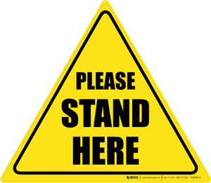 Please Stand Here Triangle - Floor Sign
