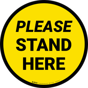 Please Stand Here Yellow Circular - Floor Sign