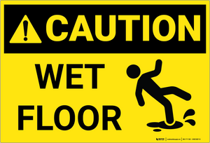 Caution: Wet Floor - Wall Sign