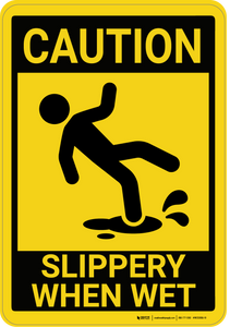 Caution: Slippery When Wet - Wall Sign