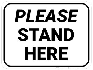 Please Stand Here Rectangle - Floor Sign