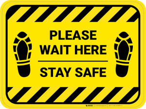 Please Wait Here Stay Safe Shoe Prints Hazard Stripes Rectangle - Floor Sign