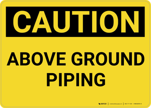 Caution: Above Ground - Wall Sign