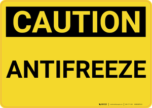 Caution: Antifreeze - Wall Sign