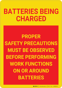 Caution: Batteries Being Charged - Wall Sign