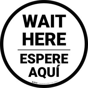 Wait Here Espere Aqui Bilingual Circular - Floor Sign