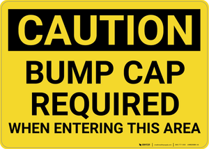 Caution: Bump Cap Required - Wall Sign