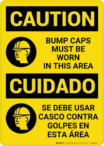 Caution: Bump Caps Must Be Worn Bilingual (Spanish) - Wall Sign