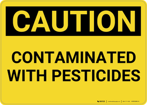 Caution: Contaminated with Pesticides - Wall Sign