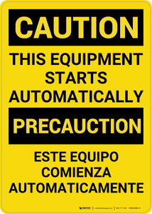 Caution: Equipment Starts Automatically Bilingual (Spanish) - Wall Sign