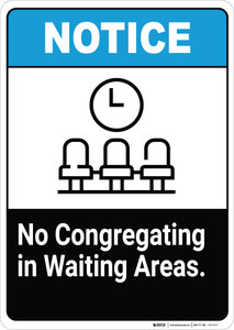 No Congregating in Waiting Areas - Wall Sign