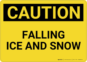 Caution: Falling Ice and Snow Landscape - Wall Sign