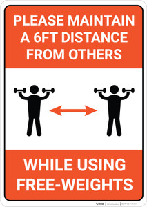 Please maintain a 6ft Distance From Others While Using Free-Weights - Wall Sign