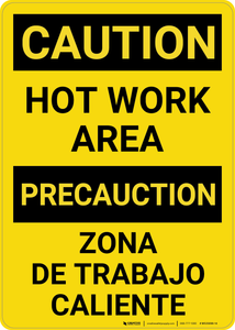 Caution: Hot Work Area Bilingual (Spanish) - Wall Sign