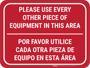 Use Every Other Piece Of Equipment In This Area Bilingual Red - Rectangular - Floor Sign