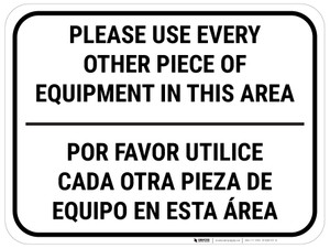 Use Every Other Piece Of Equipment In This Area Bilingual White - Rectangular - Floor Sign