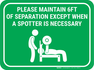 Please Maintain Safe Distance Except When Spotter Necessary Green - Rectangular - Floor Sign