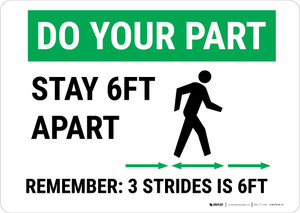 Do Your Part: Stay 6Ft Apart Strides Landscape - Wall Sign