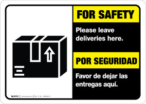 For Safety Leave Deliveries Here Landscape - Wall Sign